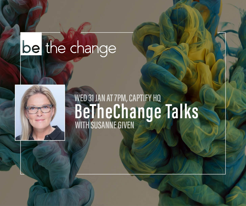 Susanne Given Kicks Off BeTheChange Talks 2018