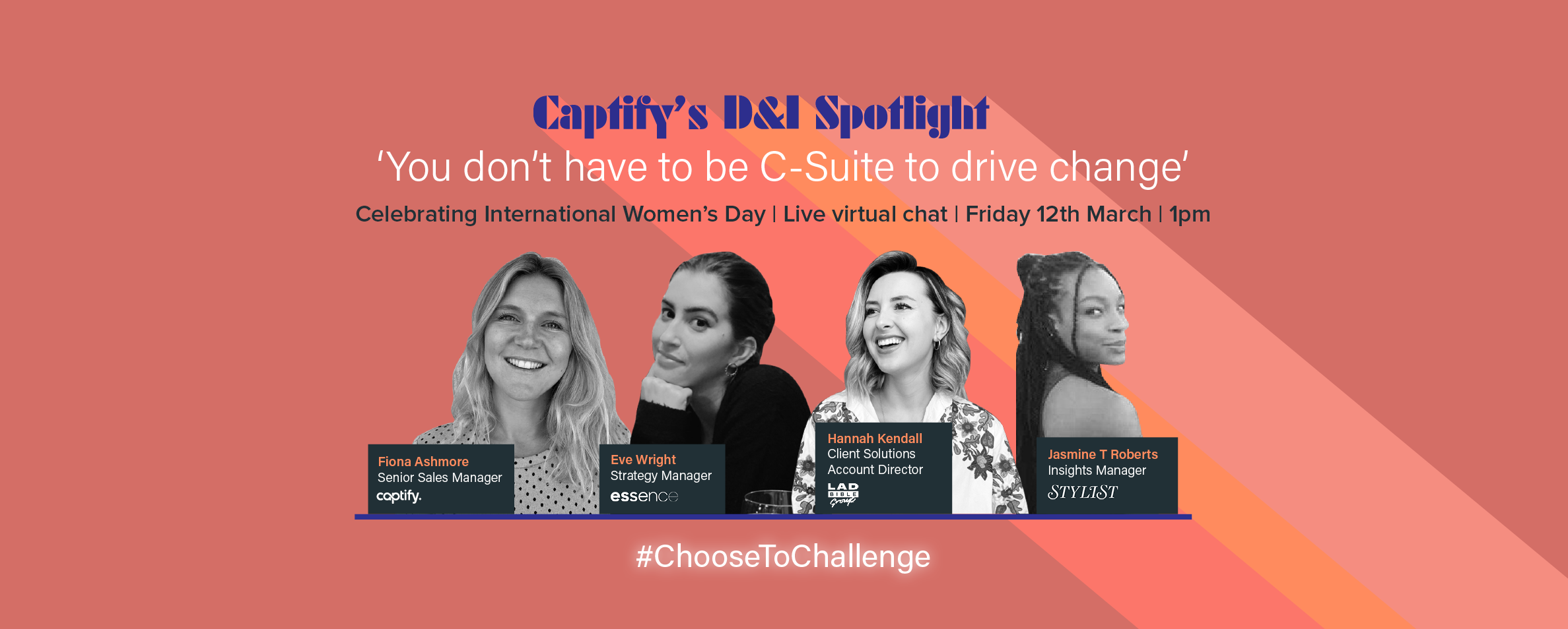 Captify's D&I Spotlight Event: 'You don't have to be C-Suite to drive change'
