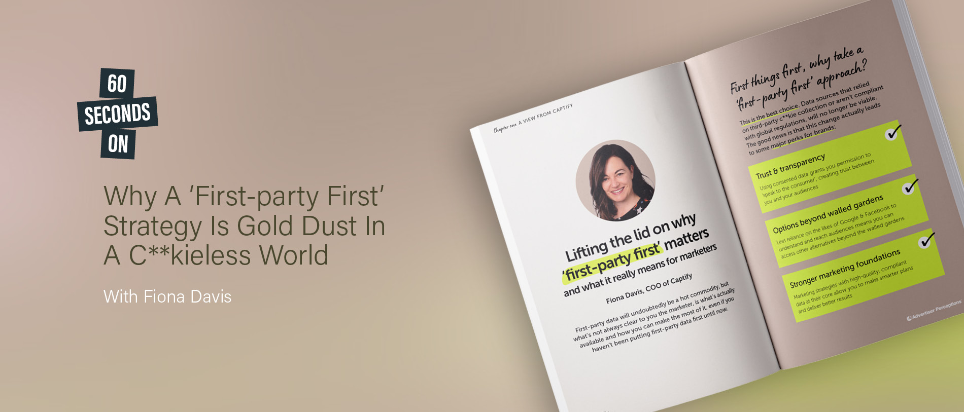60 Seconds On: Why A 'First-Party First' Strategy Is Gold Dust In A C**kieless World—With Fiona Davis