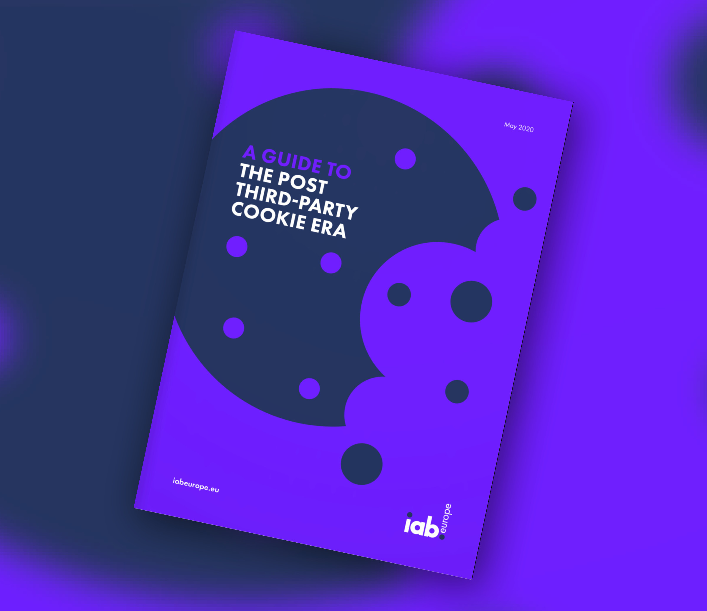 IAB: A Guide To The Post Third-Party Cookie Era