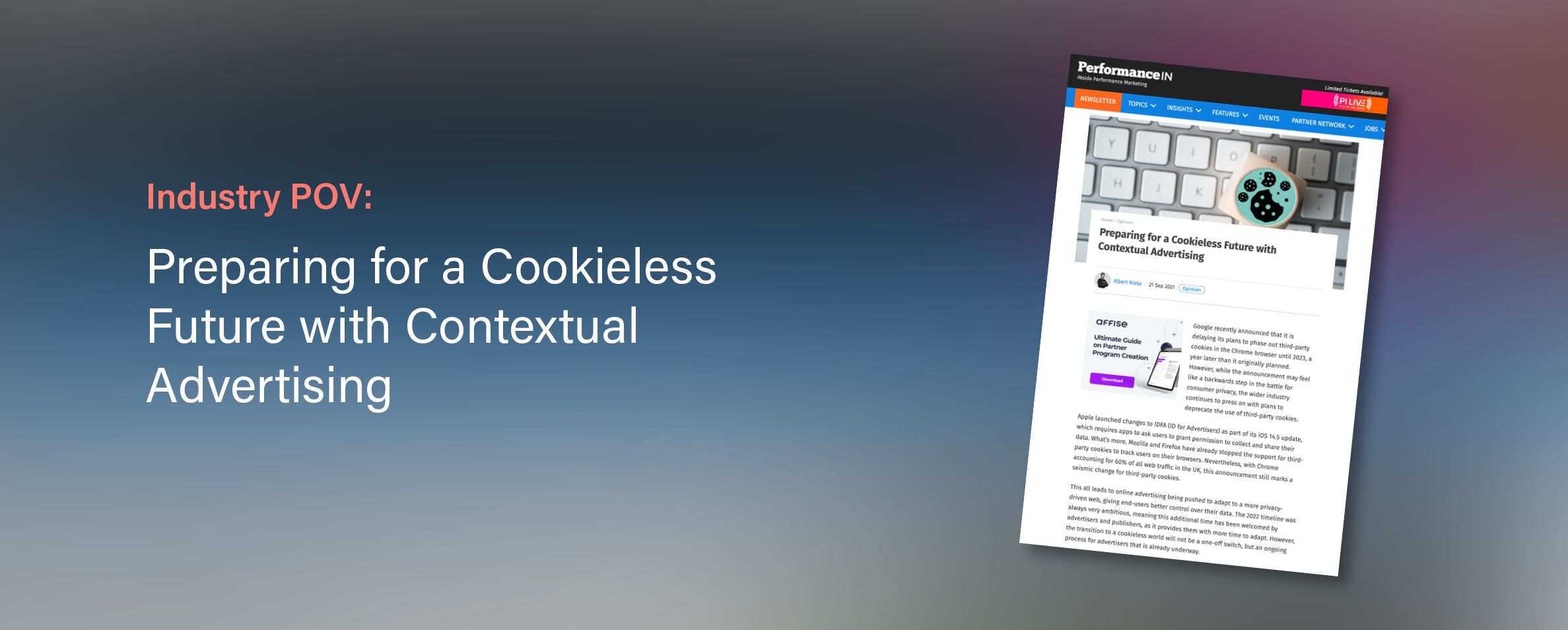 PerformanceIn: Preparing For A Cookieless Future With Contextual Advertising
